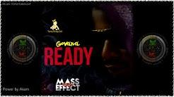 Govana - Ready (Raw) [Mass Effect Riddim] April 2016