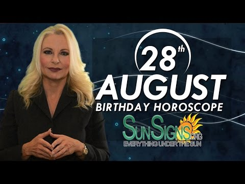 Birthday August 28th Horoscope Personality Zodiac Sign Virgo Astrology