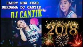 Happy New Year 2018 bersama Dj cantik