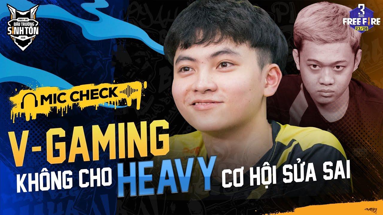 V-Gaming không cho @HEAVY cơ hội sửa sai | Mic Check Chung kết | Đấu Trường Sinh Tồn Mùa Hè 2020