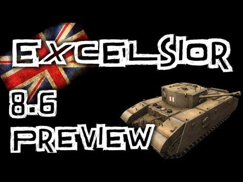 World of Tanks || 8.6 Excelsior Gameplay Preview