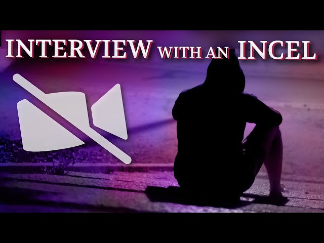 Interview with an Incel: When Sexual Rejection Turns to Hate - Ep. XXXII
