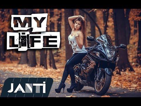 DJ JANTİ - MY LİFE