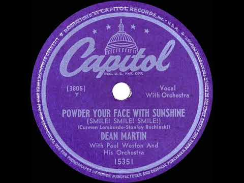 1948 Dean Martin - Powder Your Face With Sunshine