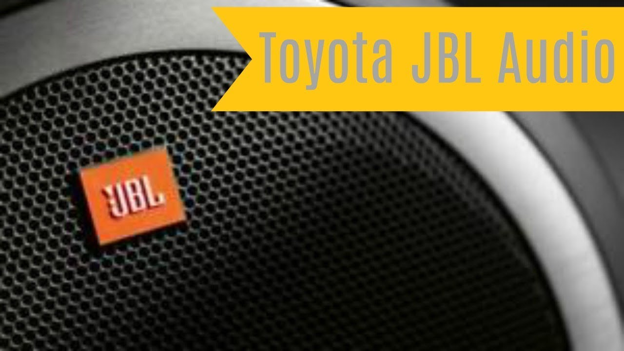 Toyota Highlander Jbl Audio System