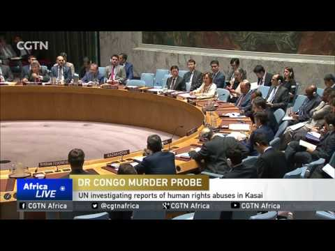 DR Congo Murder Probe: U.N. to deploy three human rights experts in Kasai region