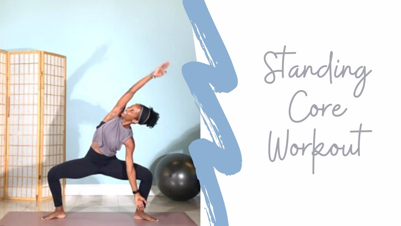 New! Standing Core Workout
