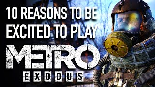 10 Reasons to Be Excited for Metro Exodus