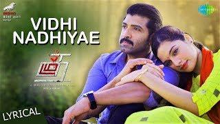 Vidhi Nadhiyae | Lyrical | Thadam | Arun Vijay | Magizh Thirumeni | Madhan Karky | Arun Raj |Revanth