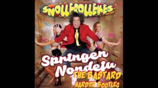 Snollebollekes - Springen Nondeju (the bastard harder bootleg)