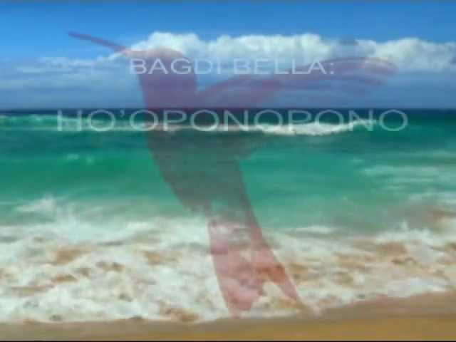 Bagdi Bella - HOOPONOPONO