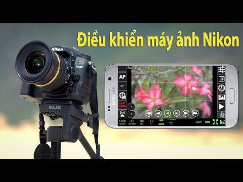 Hướng dẫn kết nối máy ảnh Nikon với Smartphone bằng ứng dụng