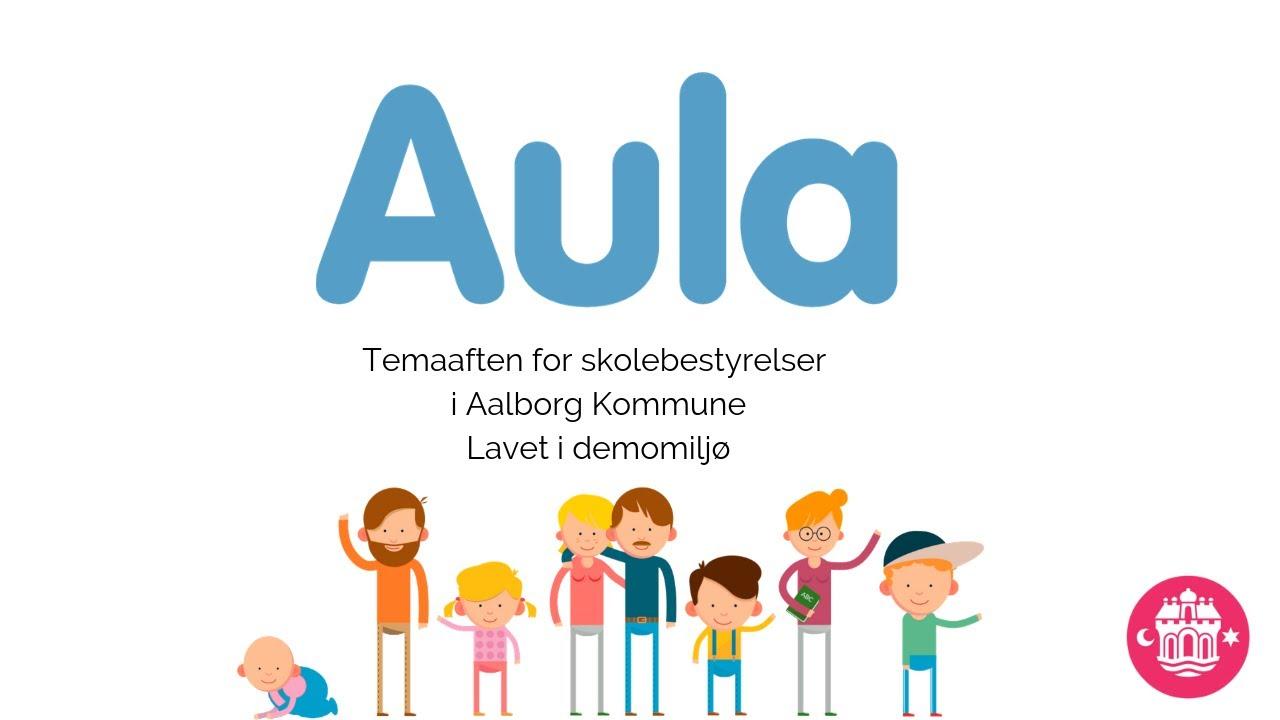 Aula - temaaften for skolebestyrelser - Aalborg Kommunes Skoler