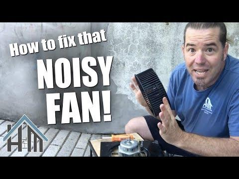 How to fix noisy bath fan,  rattling fan! Easy! You can do it!