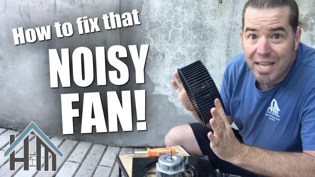 how to fix noisy bath fan rattling fan easy you can do it