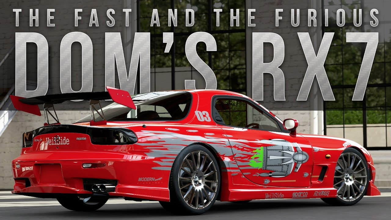 forza 5 fast furious car build doms rx 7 youtube - Fast And Furious Cars