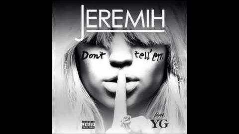 Download Jeremih Dont Tell Em Mp3 Free And Mp4 Zobacz słowa utworu don't tell nobody wraz z teledyskiem i tłumaczeniem. dodoconverter