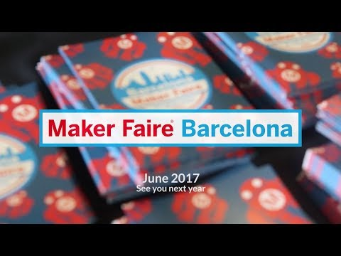 Maker Faire Barcelona | June 2017