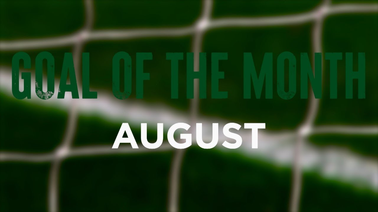 Celtic FC Goal of the Month: August