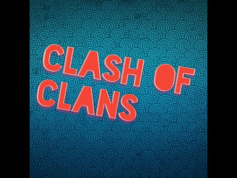 Watch me play Clash of Clans