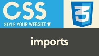 Imports | CSS | Tutorial 15