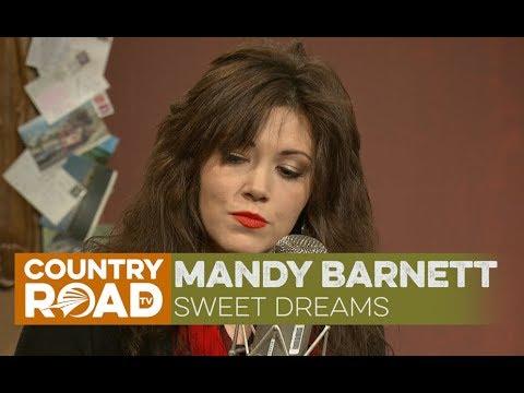 """Mandy Barnett sings """"Sweet Dreams"""""""