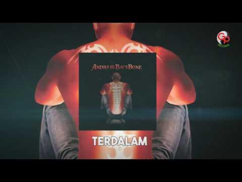 ANDRA AND THE BACKBONE | Terdalam [LIRIK]
