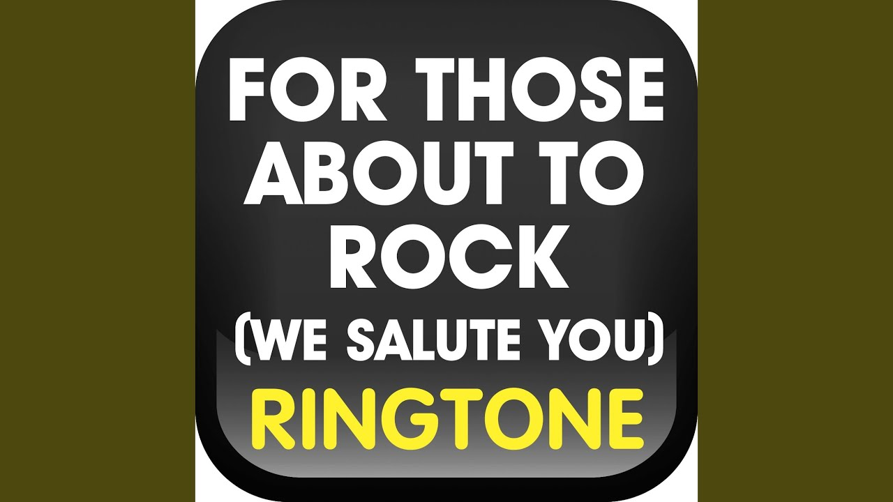 For Those About To Rock We Salute You Ringtone Youtube