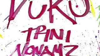 Trini feat. Nonamz - Vuku