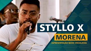 FM O Dia - Morena - Styllo X (Apresentação Novo Vocalista)