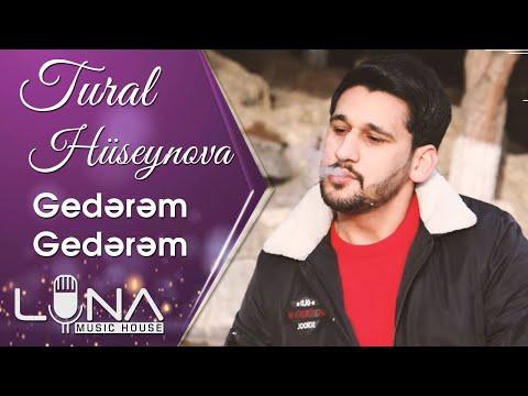 Tural Huseynov - Gederem Gederem 2020