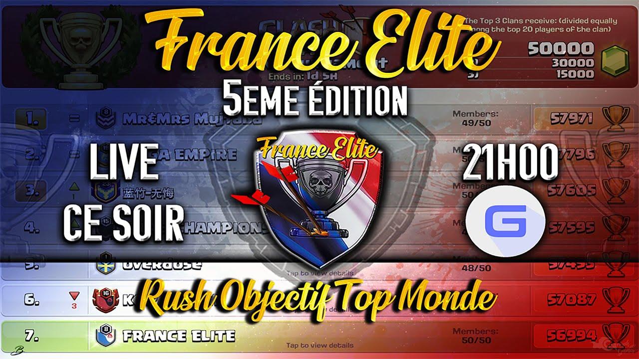 FRANCE ELITE   Les Meilleurs Rushers FR Ensemble pour TOP Monde Clash of Clans