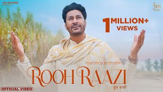 Rooh Raazi (Official Video) Harbhajan Mann | Babu Singh Maan|Sudh Singh |New Punjabi Songs 2020-2021