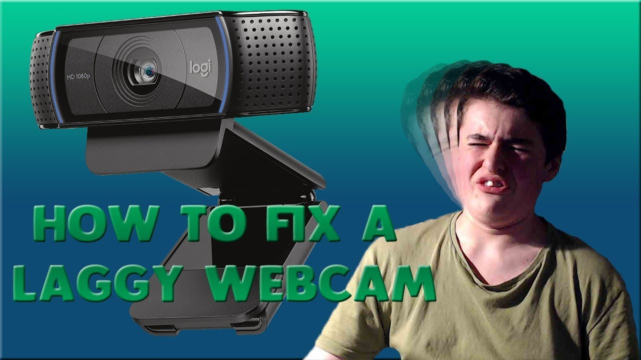 How To Fix WebCam Lag and Motion Blur!
