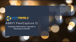 Creating Alternative Layouts in FlexiLayout Studio for ABBYY FlexiCapture