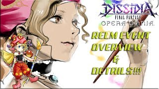 Dissidia Final Fantasy: Opera Omnia RELM SKETCHES INTO DFFOO!! EVENT OVERVIEW!!