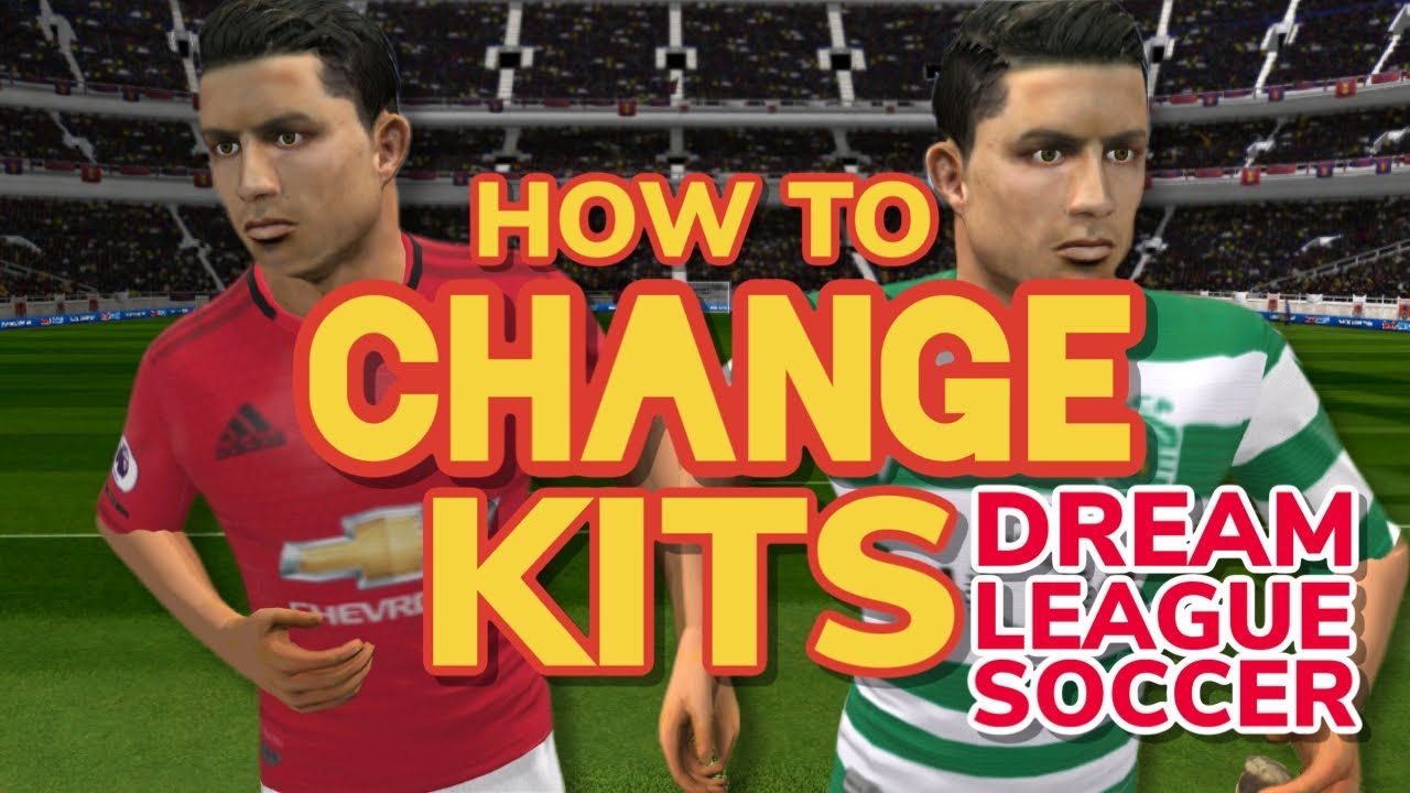 How To Change Kit in Dream League Soccer