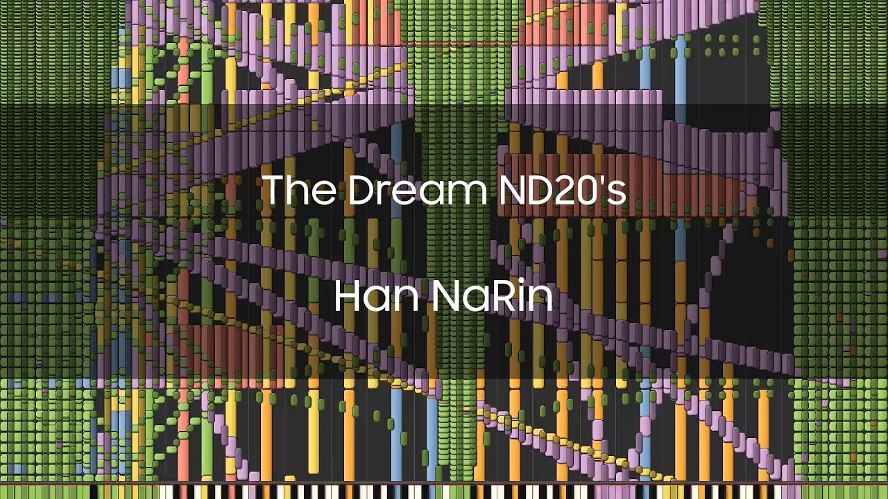 [Black MIDI] The Dream ND20's ~ Han NaRin