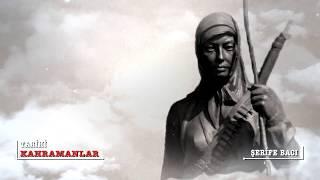 Kurtuluş savaşı kadın kahramanları şerife bacı