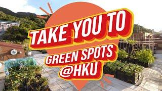 TakeYouTo - Green Spots @ HKU