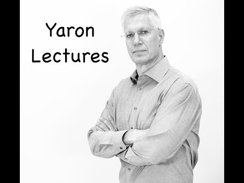 Yaron Lectures: The Role of Ethics in Good Business and in a Good Life