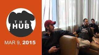 BAWSTON HUB | The HUB - MAR 9, 2015