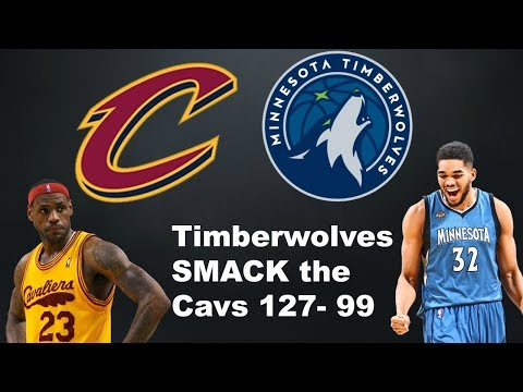Cavaliers SMACKED by the Timberwolves 127 - 99 - The Cavs need a Rim Protector