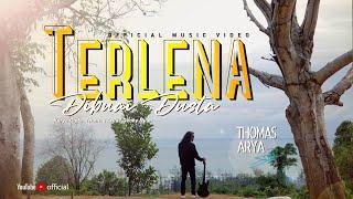 Download THOMAS ARYA - TERLENA DIBUAI DUSTA (Official Music Video) LAGU SLOW ROCK TERBARU 2020