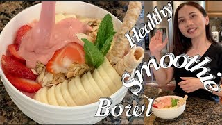 Smoothie Bowl Recipes -  Easy Smoothie bowl yummy healthy desserts - Taylor Recipes Cuộc Sống Mỹ