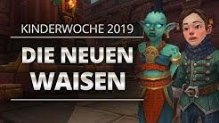 Kinderwoche 2019 - Die neuen Waisen | World of Warcraft