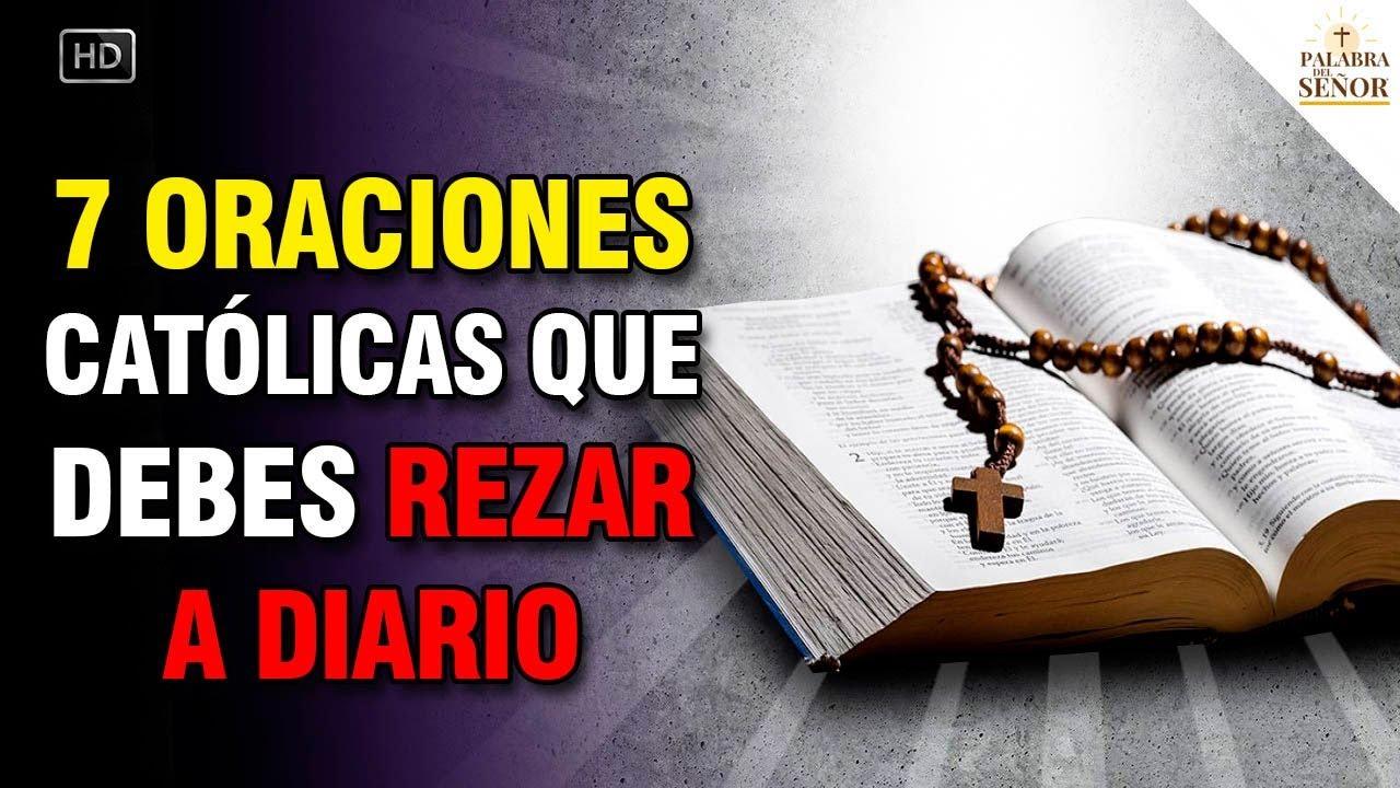 Download 7 ORACIONES CATÓLICAS que debes REZAR DIARIO - Oraciones Poderosas - Palabra Del Señor ✝