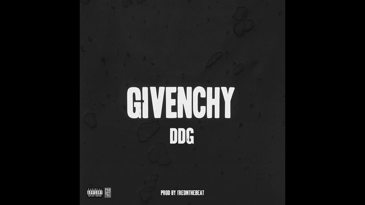 "DDG - ""Givenchy"" (Prod. By TreOnTheBeat) (Official Audio ..."