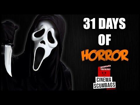 31 DAYS OF HORROR | Cinema Scumbags Podcast (#72)