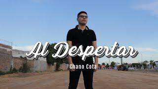 Al Despertar - Chano Cota (Video Oficial)